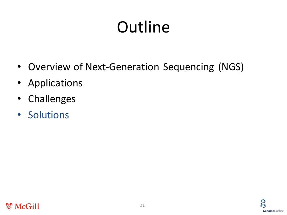Outline Overview of Next-Generation Sequencing (NGS) Applications