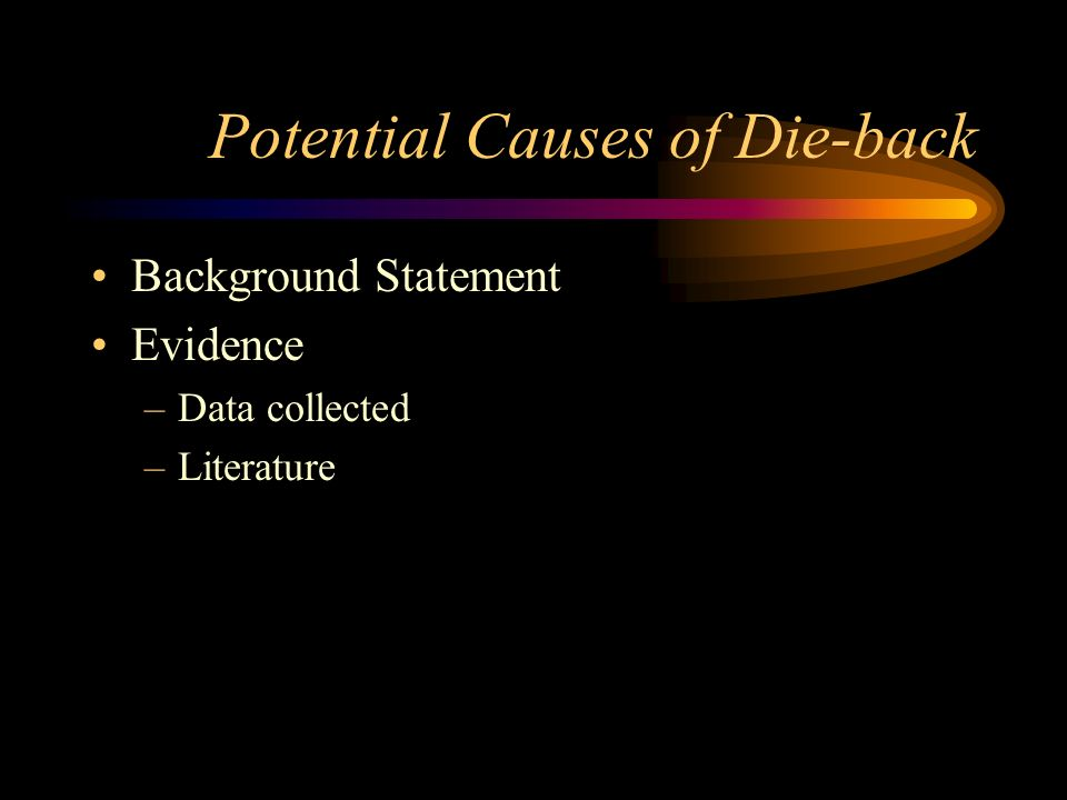Potential Causes of Die-back