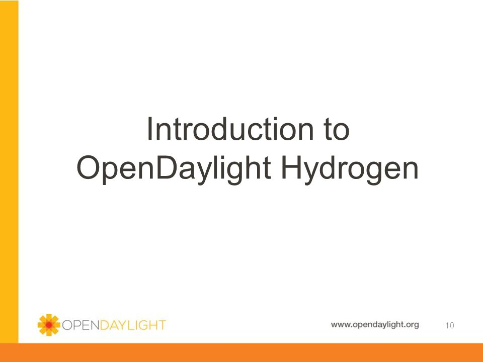 Introduction to OpenDaylight Hydrogen