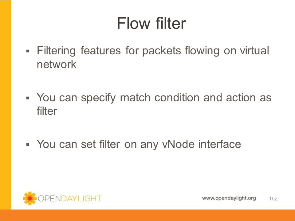 Flow filter Filtering features for packets flowing on virtual network
