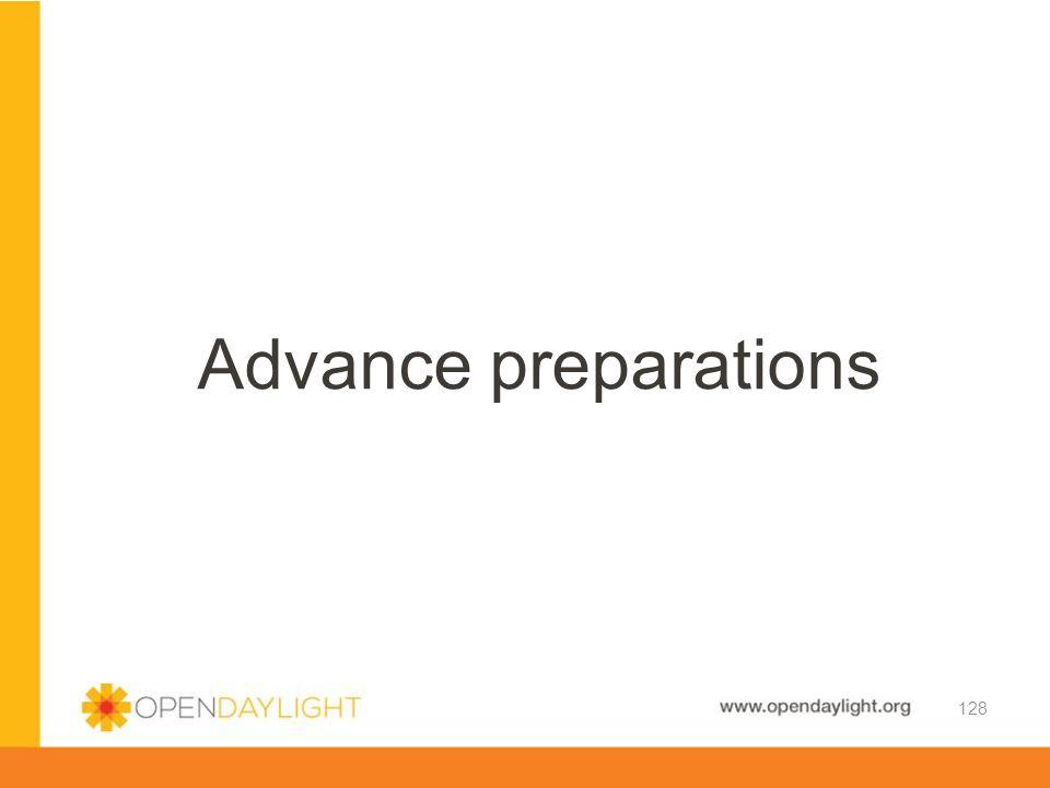 Advance preparations