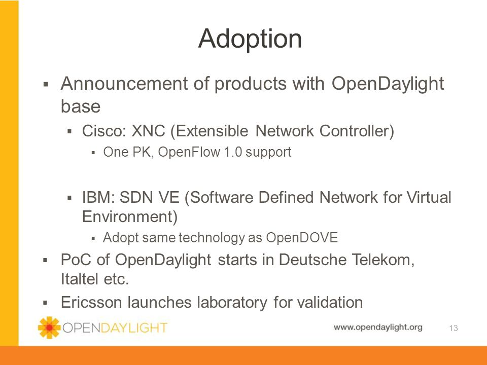 Adoption Announcement of products with OpenDaylight base