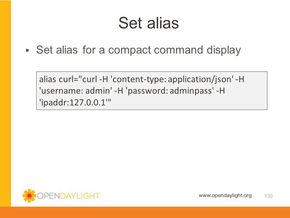 Set alias Set alias for a compact command display