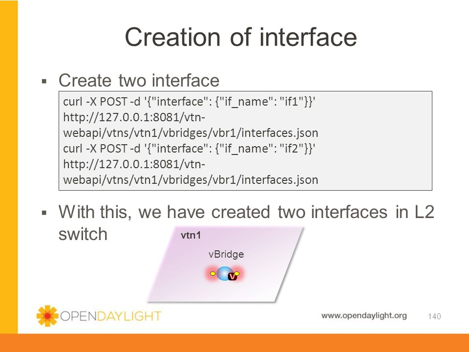 Creation of interface Create two interface