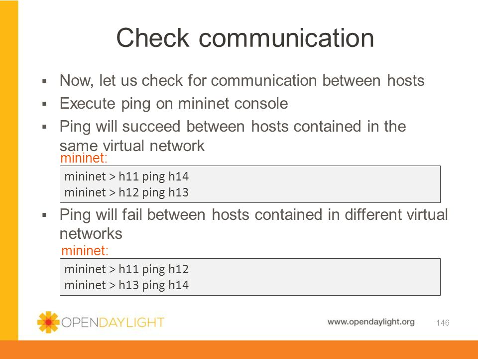Check communication Now, let us check for communication between hosts