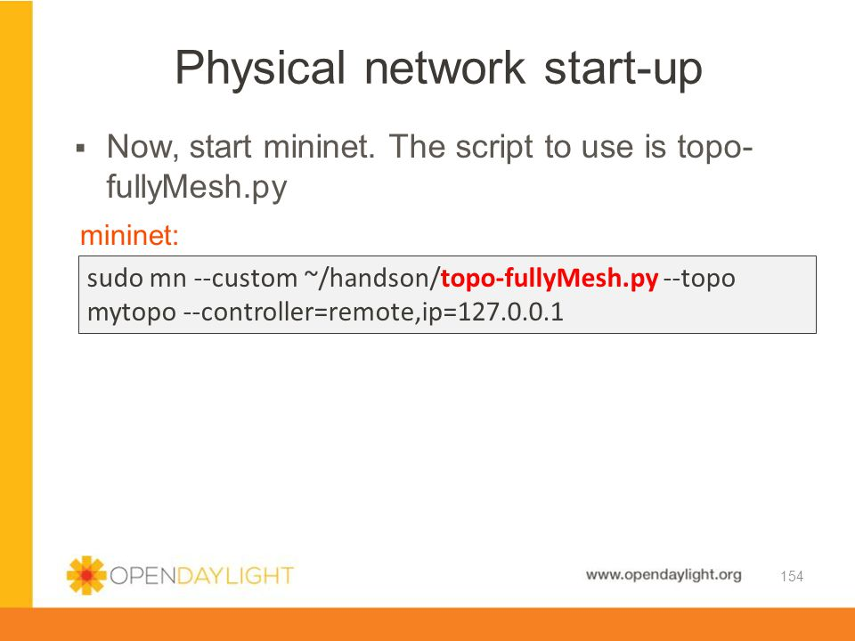 Physical network start-up