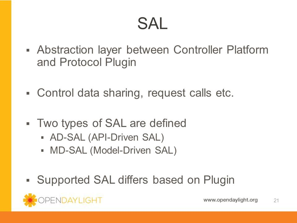 SAL Abstraction layer between Controller Platform and Protocol Plugin