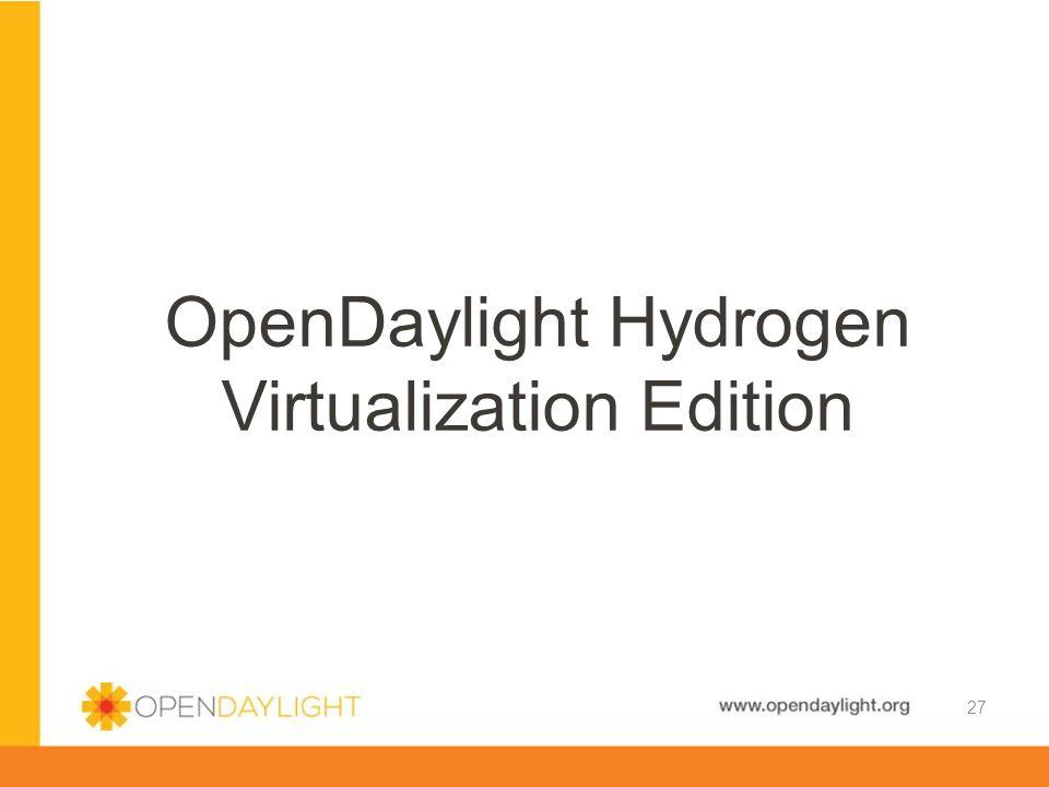 OpenDaylight Hydrogen Virtualization Edition