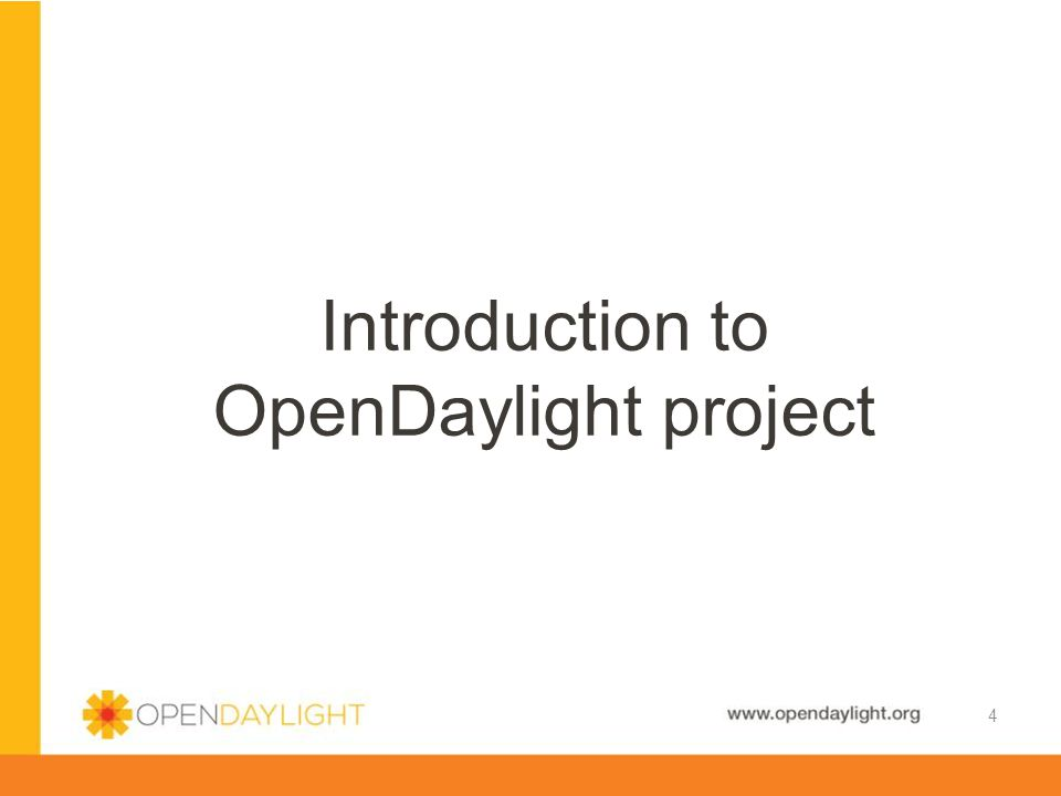 Introduction to OpenDaylight project