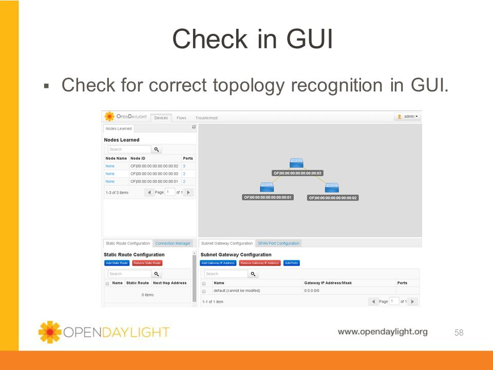 Check in GUI Check for correct topology recognition in GUI.