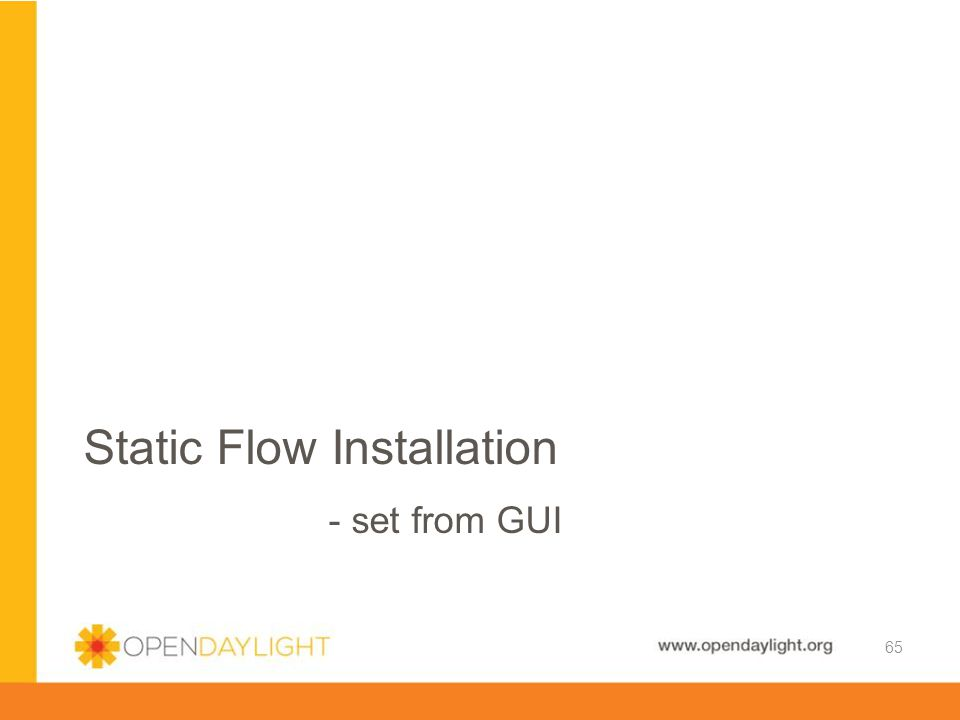 Static Flow Installation - set from GUI