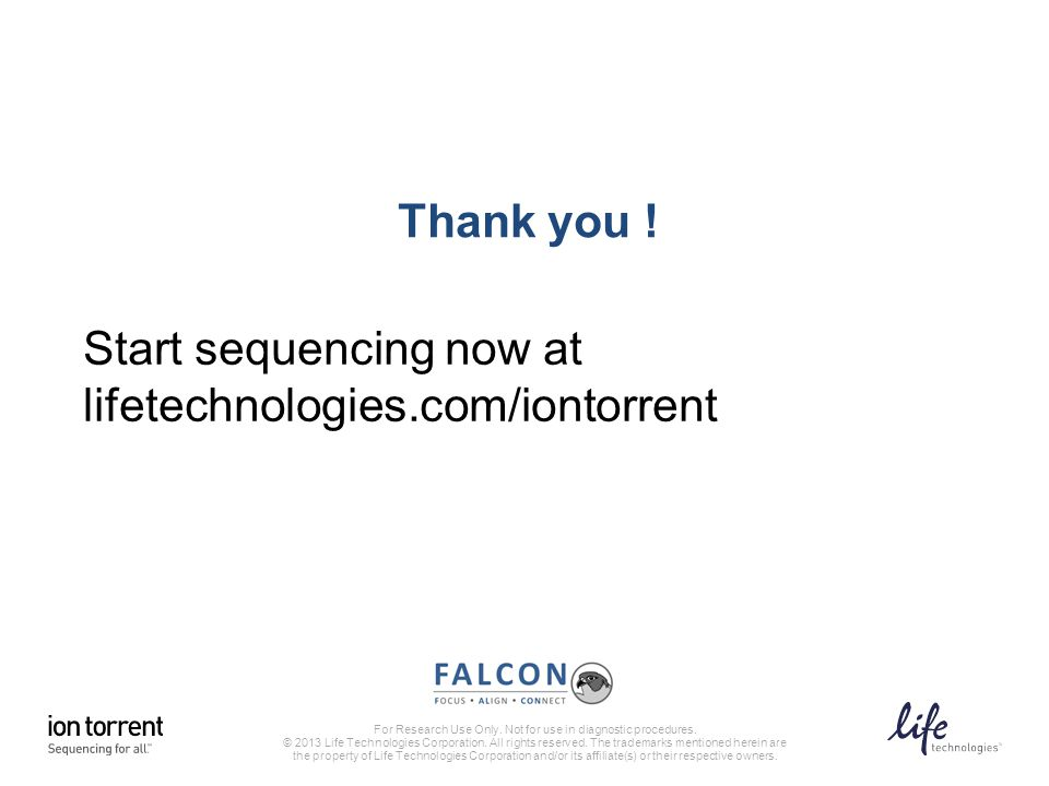 Start sequencing now at lifetechnologies.com/iontorrent