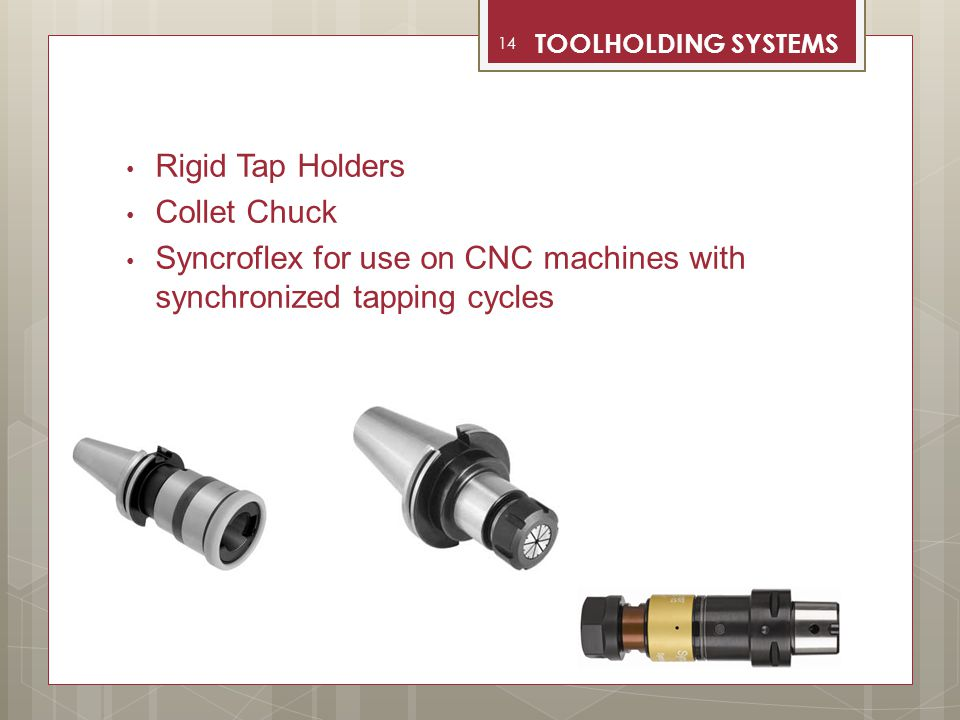 Syncroflex for use on CNC machines with synchronized tapping cycles