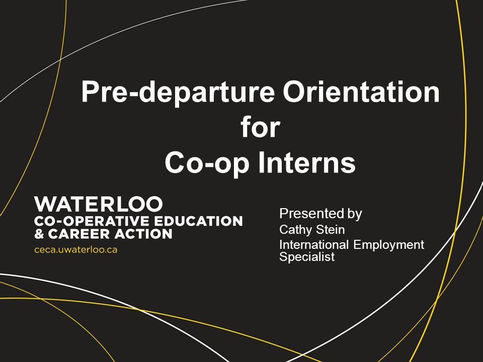 Pre-departure Orientation for Co-op Interns