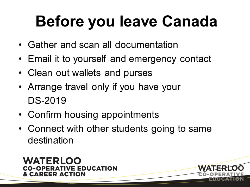 Before you leave Canada