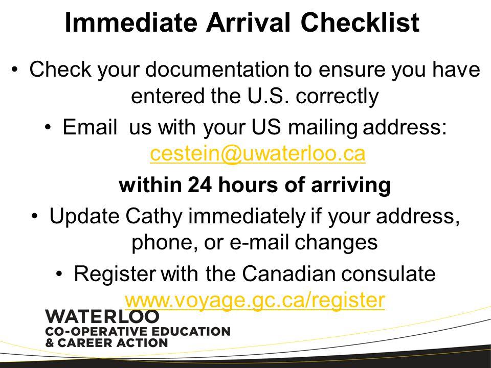 Immediate Arrival Checklist