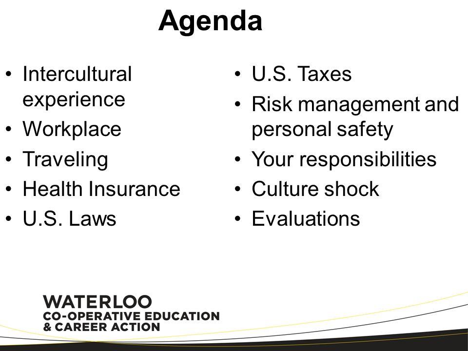 Agenda Intercultural experience U.S. Taxes