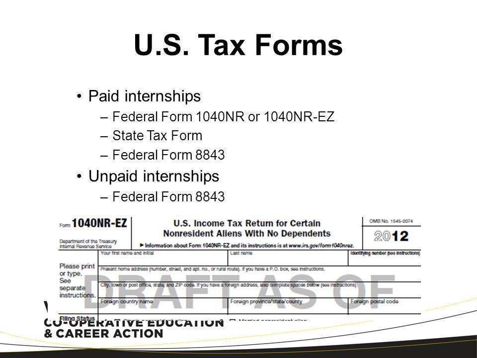 U.S. Tax Forms Paid internships Unpaid internships