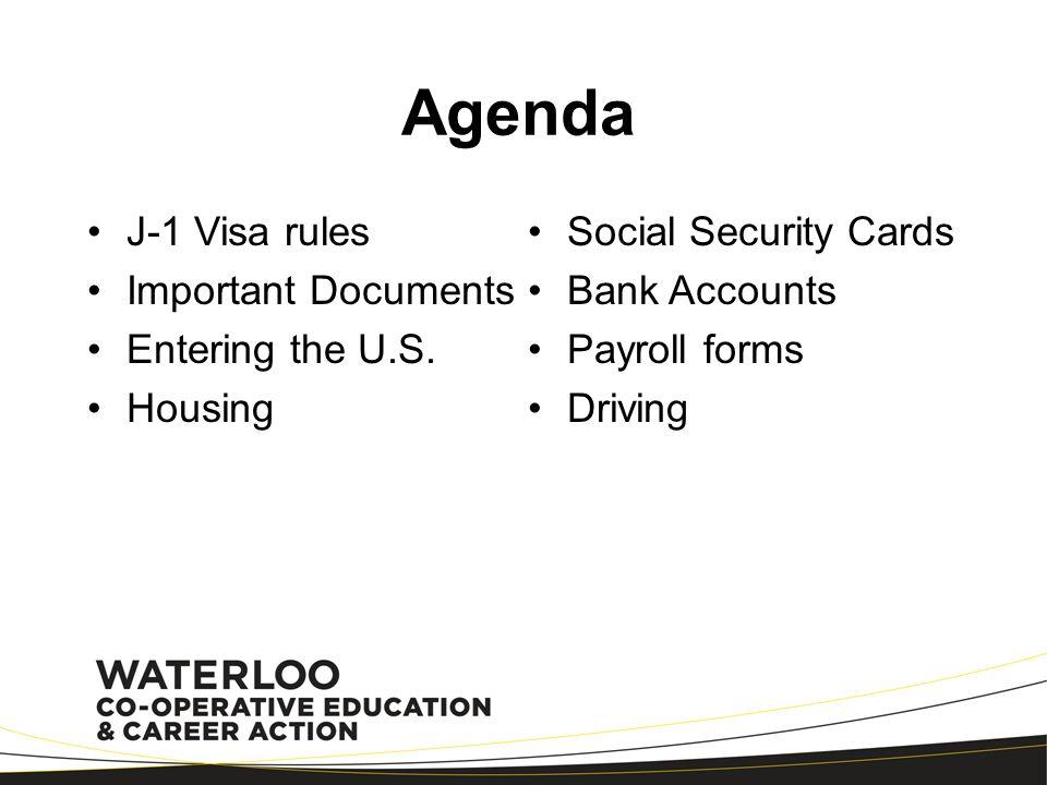 Agenda J-1 Visa rules Social Security Cards Important Documents