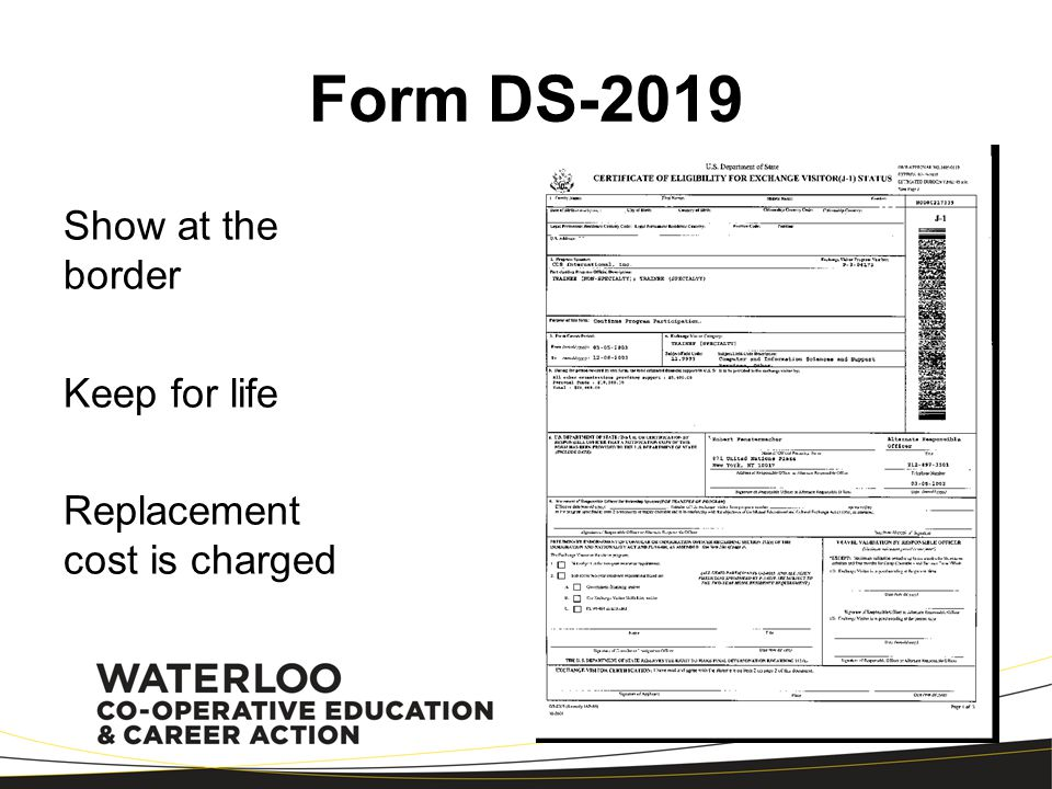 Form DS-2019 Show at the border Keep for life