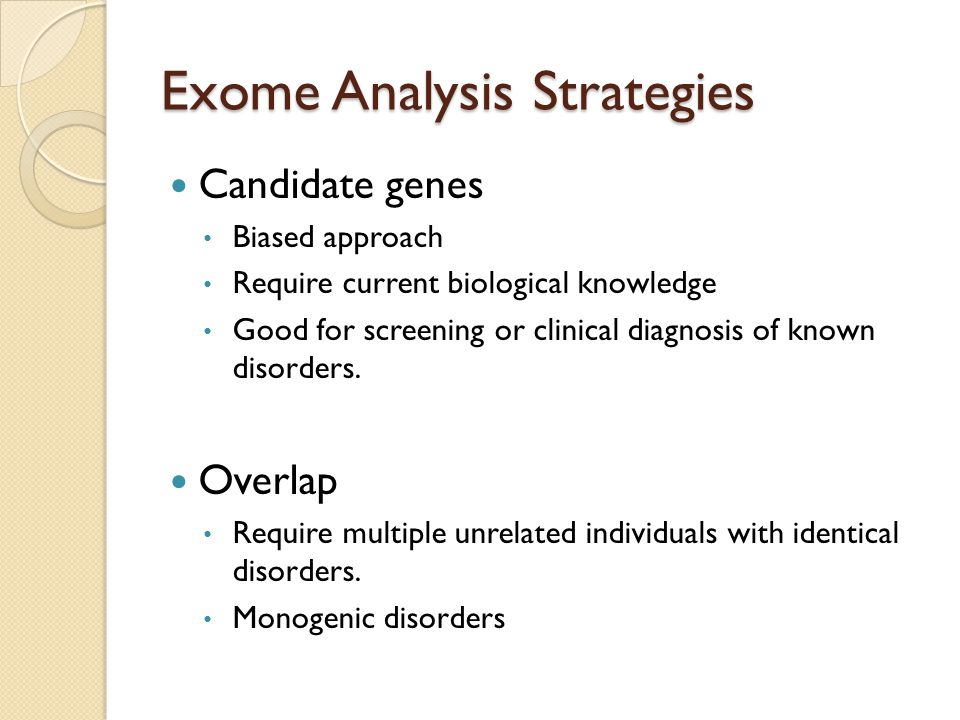 Exome Analysis Strategies