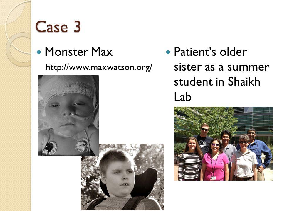 Case 3 Monster Max.