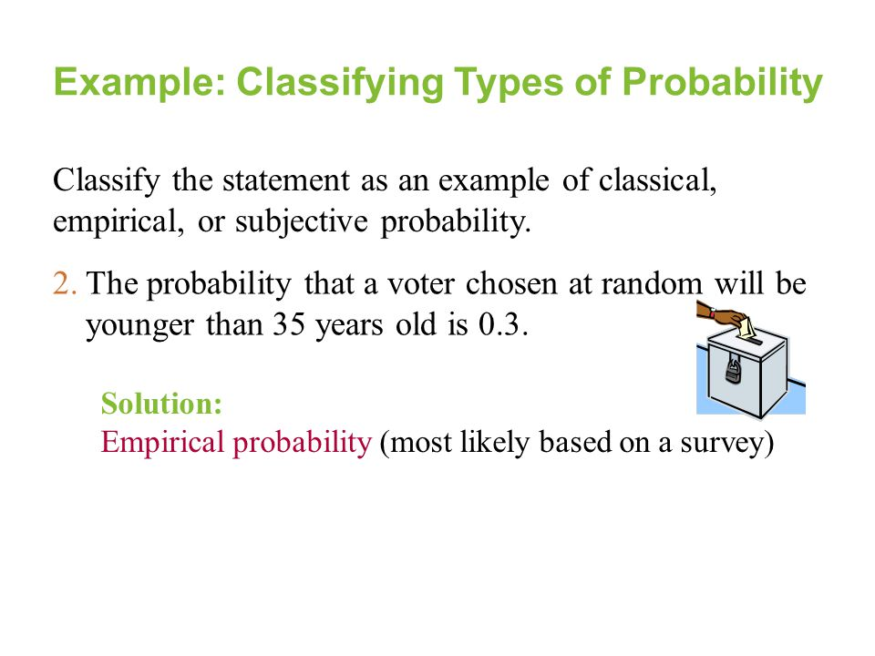 Example: Classifying Types of Probability