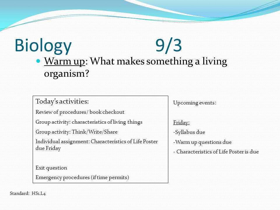 Biology 9/3 Warm up: What makes something a living organism