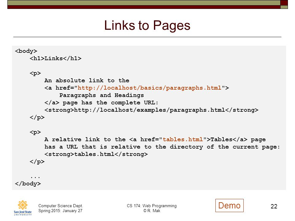 Links to Pages Demo <body> <h1>Links</h1> <p>