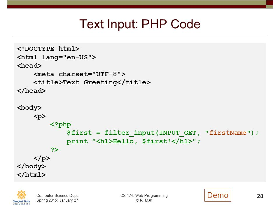 Text Input: PHP Code Demo <!DOCTYPE html>