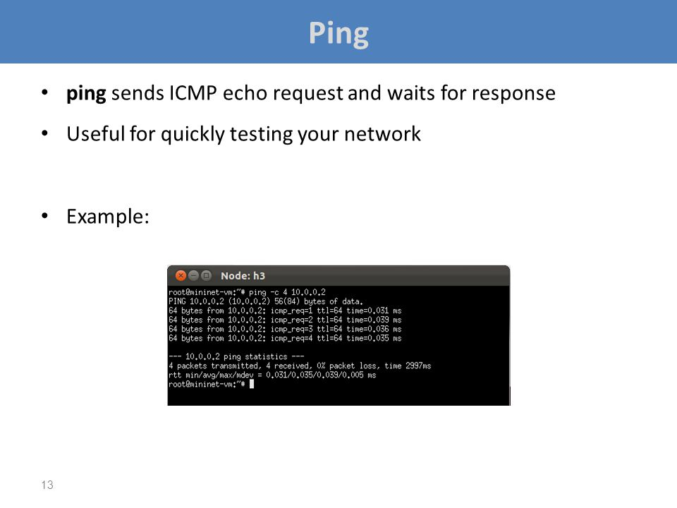 Ping ping sends ICMP echo request and waits for response
