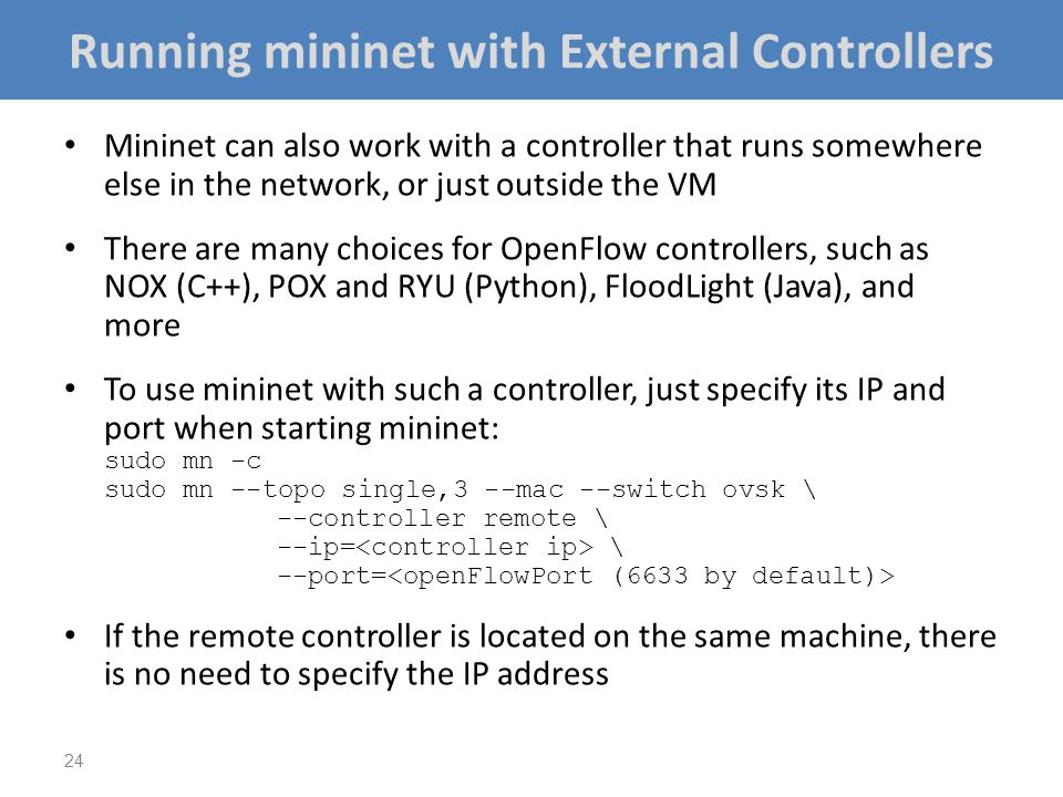Running mininet with External Controllers