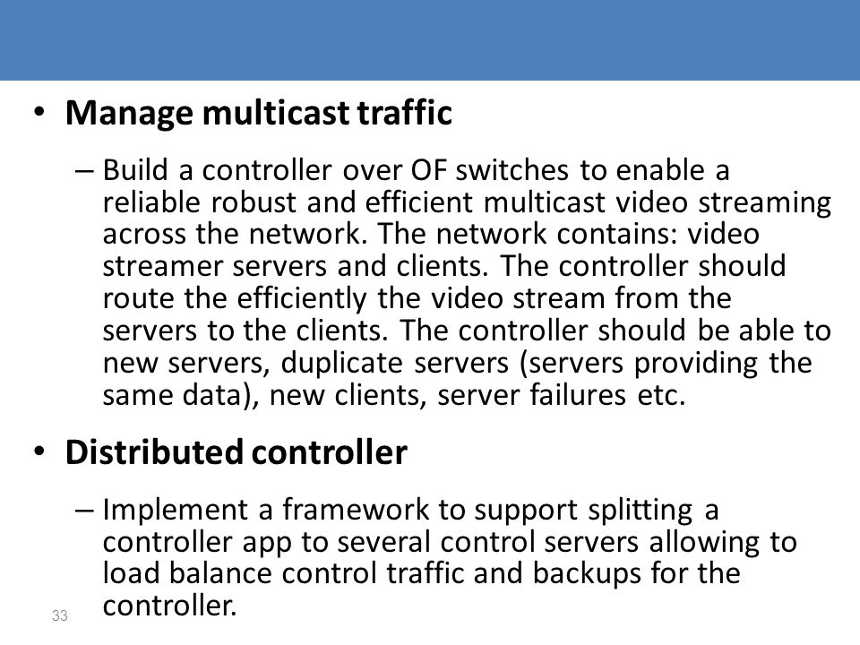 Manage multicast traffic