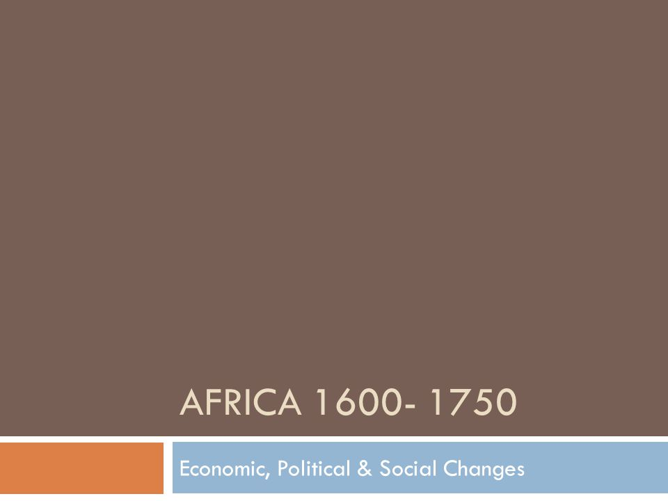 Economic, Political & Social Changes