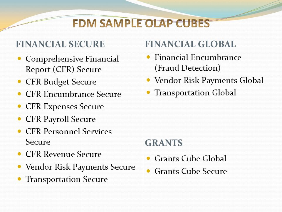 FDM SAMPLE OLAP CUBES FINANCIAL SECURE FINANCIAL GLOBAL GRANTS