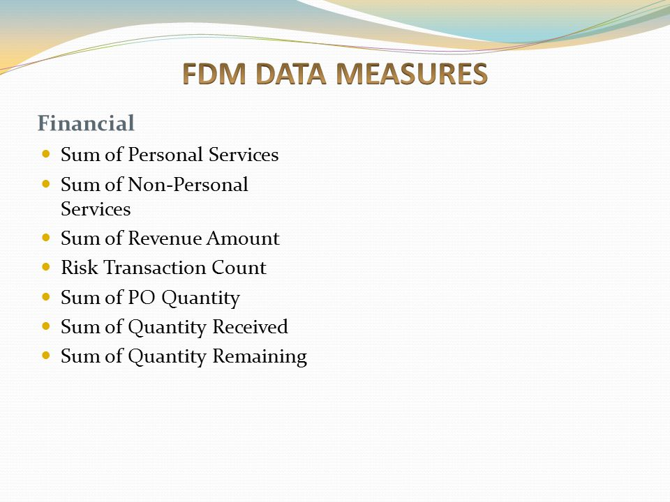 FDM DATA MEASURES Financial Sum of Personal Services