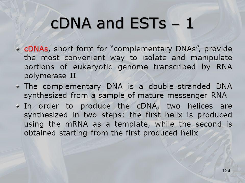 cDNA and ESTs  1
