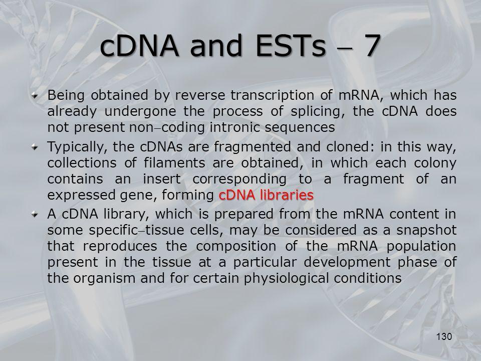 cDNA and ESTs  7