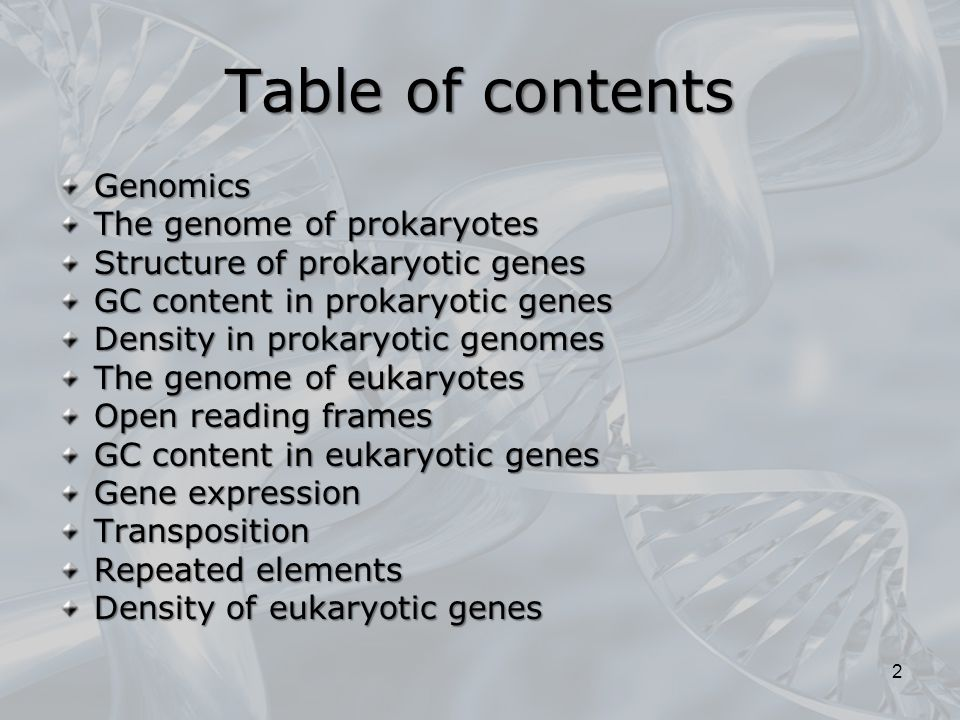 Table of contents Genomics The genome of prokaryotes