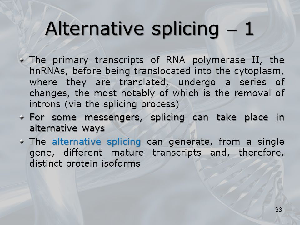 Alternative splicing  1