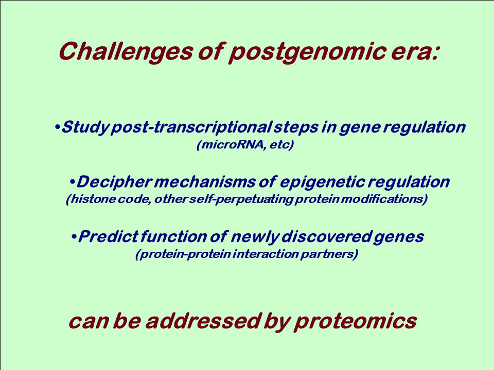 Challenges of postgenomic era: