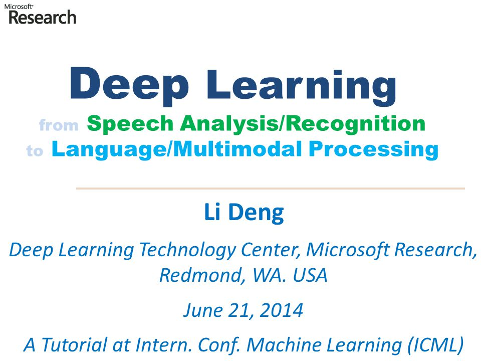 Deep Learning from Speech Analysis/Recognition to Language/Multimodal Processing