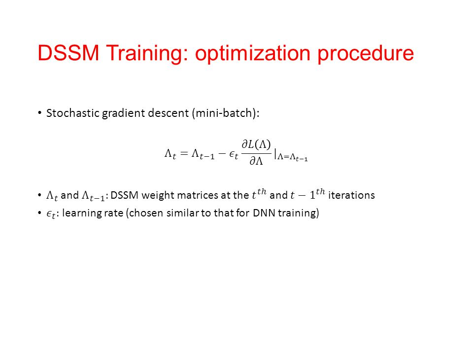 DSSM Training: optimization procedure