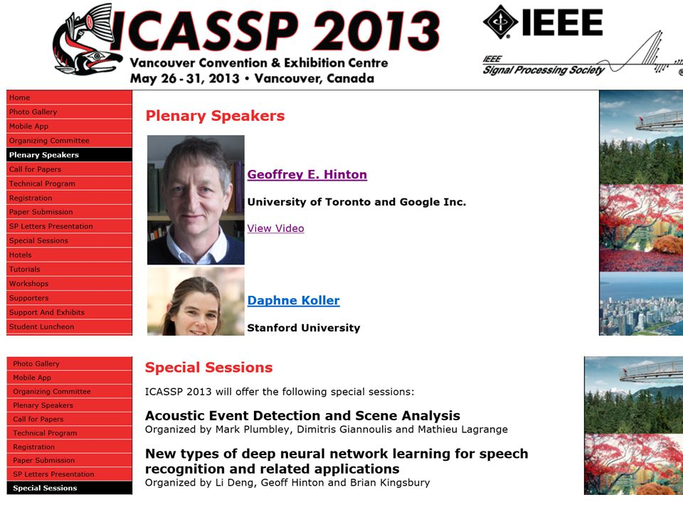 ICASSP April 2011: 4 papers on DNN; including MSR first DNN paper on large vocabulary ASR; 2012: 20 and tutorial on DNN on ASR; 2013: 50; 2014: 100