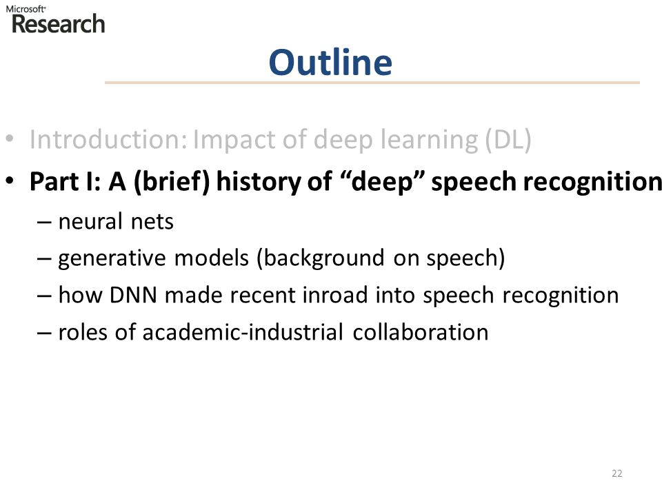 Outline Introduction: Impact of deep learning (DL)