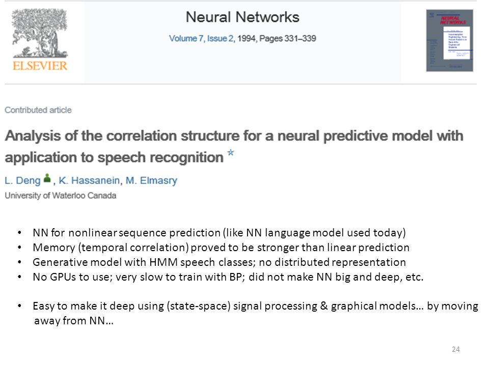 NN for nonlinear sequence prediction (like NN language model used today)