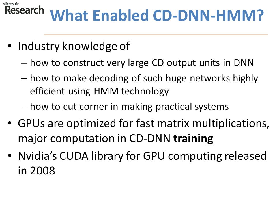 What Enabled CD-DNN-HMM