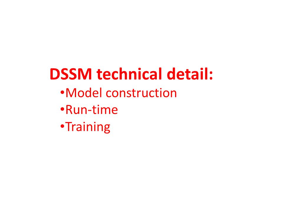 DSSM technical detail: