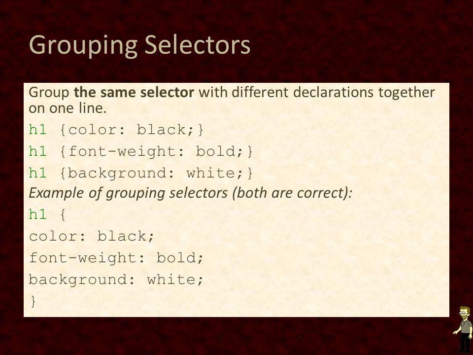 Grouping Selectors