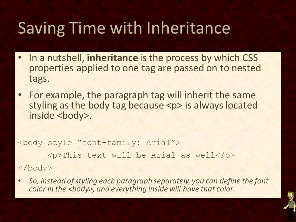 Saving Time with Inheritance